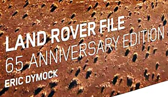 Land Rover File: 65th Anniversary Book.
