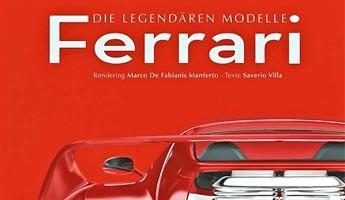Buchvorstellung: Ferrari – Die legendären Modelle