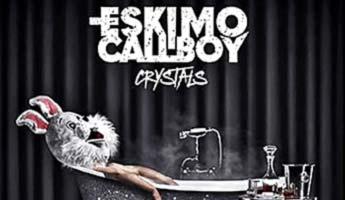 Eskimo Callboy – Crystals